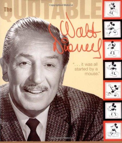 The Quotable Walt Disney  Disney Editions Deluxe