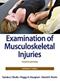 Examination of Musculoskeletal Injuries, 4E