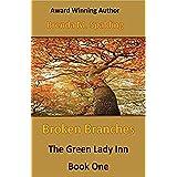 Broken Branches (The Green Lady Inn Book 1)