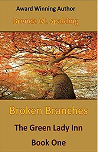 Broken Branches (The Green Lady Inn Book -