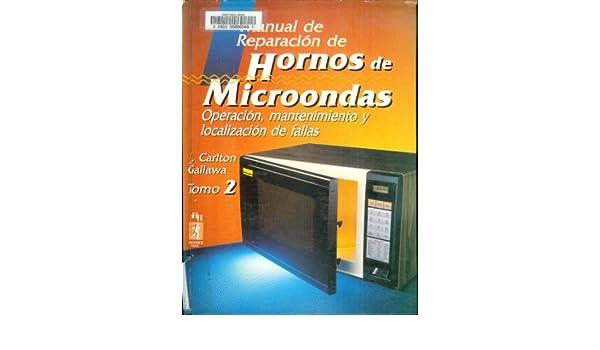 Manual de Reparacion de Hornos de Microondas : Operarcion ...