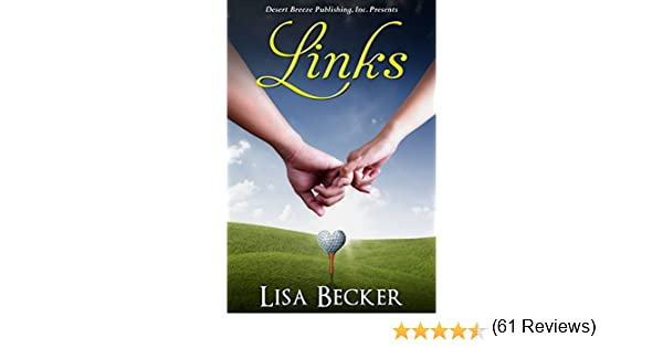 Links kindle edition by lisa becker literature fiction kindle links kindle edition by lisa becker literature fiction kindle ebooks amazon fandeluxe Choice Image