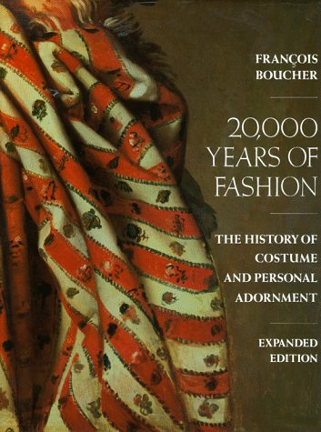 20,000 Years of Fashion The History of Costume and Personal (Costumes Of The Year)
