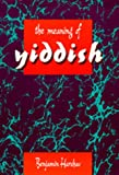 The Meaning of Yiddish