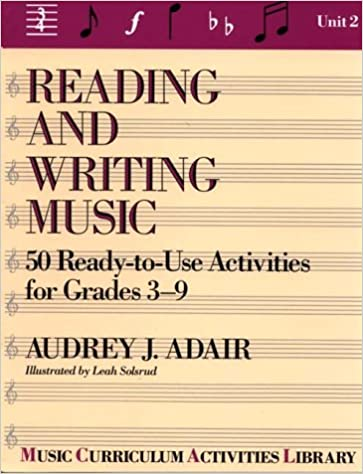 Amazon.com: Reading and Writing Music: 50 Ready-To-Use Activities ...