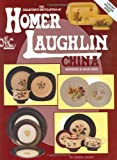 img - for The Collector's Encyclopedia of Homer Laughlin China: Reference and Value Guide book / textbook / text book