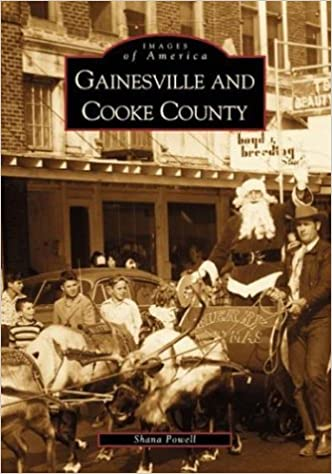 Gainesville and Cooke County (Images of America)