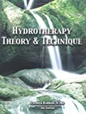 Hydrotherapy Theory and Technique, Barron, Patrick, 0971192618