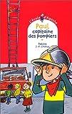 """Afficher """"L'Ecole d'Agathe n° 6 Paul, capitaine des pompiers"""""""