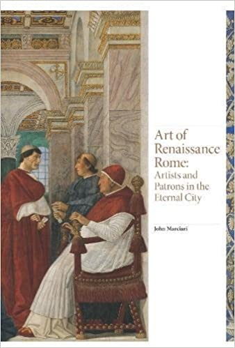 Amazon com: Art of Renaissance Rome: Artists and Patrons in