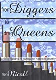 img - for From Diggers to Drag Queens: Configurations of Twentieth Century Australian National Identity book / textbook / text book