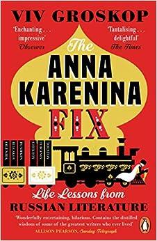 The Anna Karenina Fix por Groskop Viv epub