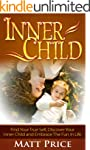 Inner Child: Find Your True Self, Dis...