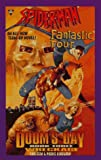 Spiderman and Fantastic Four : Doom's Day ( Wreckage, Book 3 )