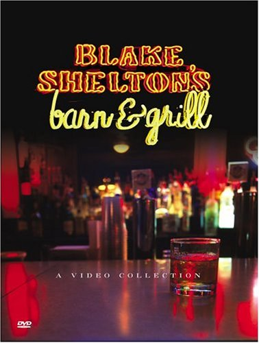 Blake Shelton's Barn & Grill: A Video Collection