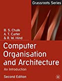 Computer Organisation and Architecture: An Introduction (Grassroots)