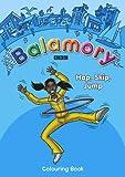 Hop, Skip, Jump: Josie Colouring Book (Balamory)