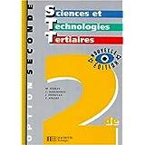 Sciences et technologies tertiaires, option 2de. Livre de l'élève