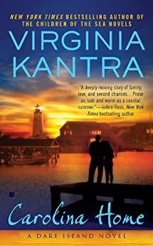 Carolina Home (A Dare Island Novel Book 1) by [Kantra, Virginia]