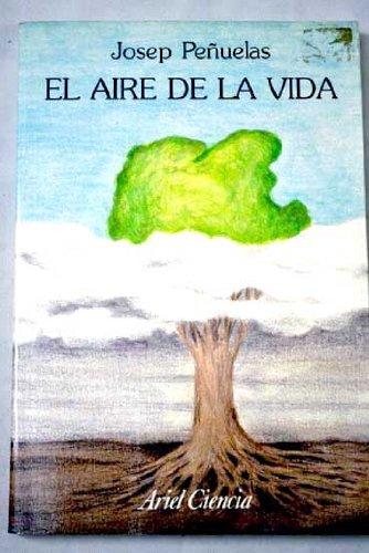 Descargar Libro El Aire De La Vida Josep Peñuelas