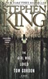 The Girl Who Loved Tom Gordon, Stephen King, 0671042858