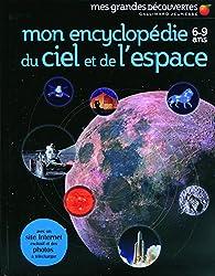 Mon encyclopédie 6-9 ans du ciel et de l'espace par Bruno Porlier