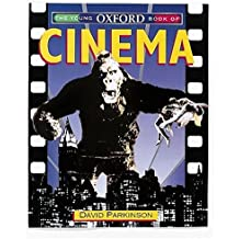 The Young Oxford Book of Cinema (Young Oxford books) by David Parkinson (1996-10-24)