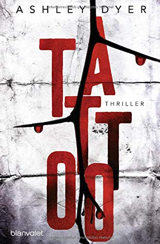 Tattoo: Thriller (Carver & Lake, Band 1)