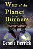 img - for War of the Planet Burners book / textbook / text book