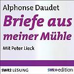 Briefe aus meiner Mühle | Alphonse Daudet