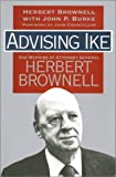 In this enlightening volume, Herbert Brownell, the man Dwight D. Eisenhower said would make an outstanding president, recounts his achievements and trials as the GOP's most successful presidential operative of the 1940s and 1950s and as Attorney Gene...