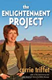 The Enlightenment Project, Carrie Triffet, 0983842116
