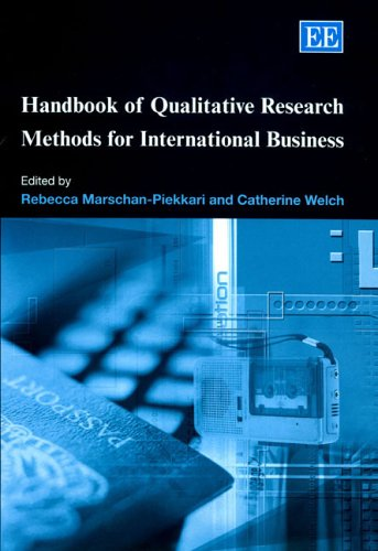 Handbook of Qualitative Research Methods for International Business (Research Handbooks in Business and Management Serie