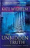 The Unbidden Truth, Kate Wilhelm, 0778322041
