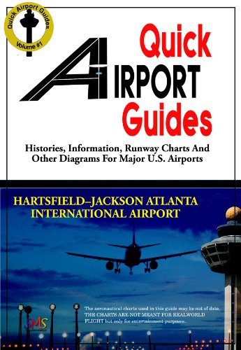 Quick Airport Guide: Atlanta (ATL) (Quick Airport Guides Book 1)
