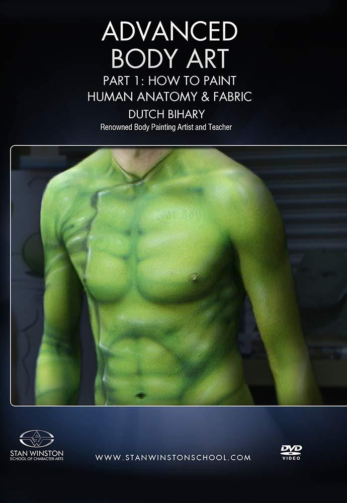 Amazon Com Advanced Body Art Part 1 How To Paint Human Anatomy Fabric Dutch Bihary Stan Winston School Of Character Arts Movies Tv