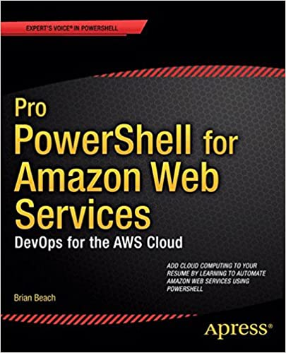 pro powershell for amazon web services devops for the aws cloud