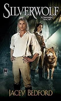 Silverwolf (Rowankind) by [Bedford, Jacey]