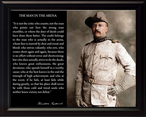 WeSellPhotos Theodore Teddy Roosevelt The Man in The Arena Quote 8x10 Framed Picture (in Uniform with Hat)