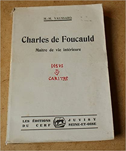 En ligne téléchargement CHARLES DE FOUCAULD. MAÎTRE DE VIE INTERIEURE. epub pdf