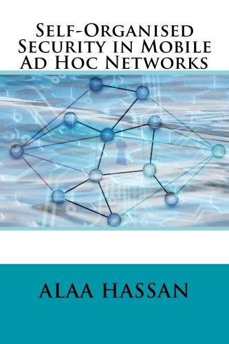 Self-Organised Security in Mobile Ad Hoc Networks ebook