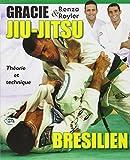 jiu jitsu bresilien ; theorie et technique