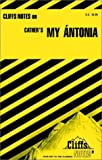 img - for Cliffs Notes on My Antonia book / textbook / text book