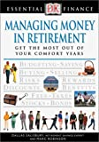 Managing Money in Retirement, Marc Robinson and Dallas L. Salisbury, 0789471744