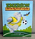 Hallmark Gift Books BOK1181 Emerson and The Big Soccer Tryouts Book