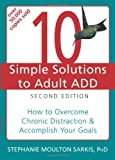 10 Simple Solutions to Adult ADD, Stephanie Sarkis, 1608821846