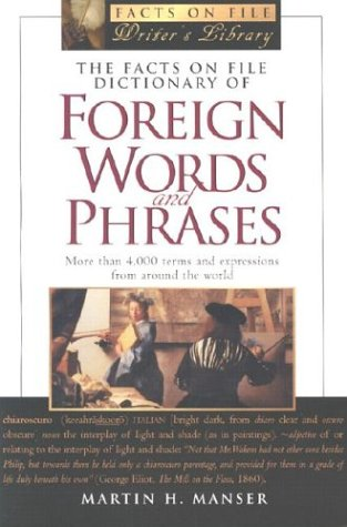 Facts on File Dictionary of Foreign Words and Phrases (Facts on File Writer's Library) (Multilingual Edition)