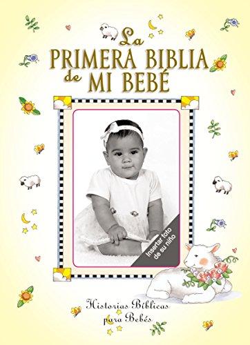 La primera Biblia de mi bebe  [Carlson, Melody] (Tapa Dura)