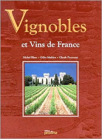 En ligne Vignobles et vins de France pdf ebook