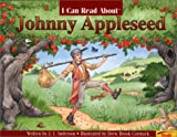 I Can Read About Johnny Appleseed, J. I. Anderson, 081677496X